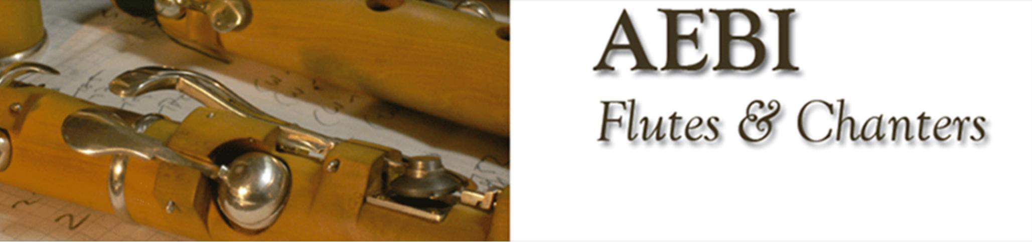 AEBI Flutes & Chanters
